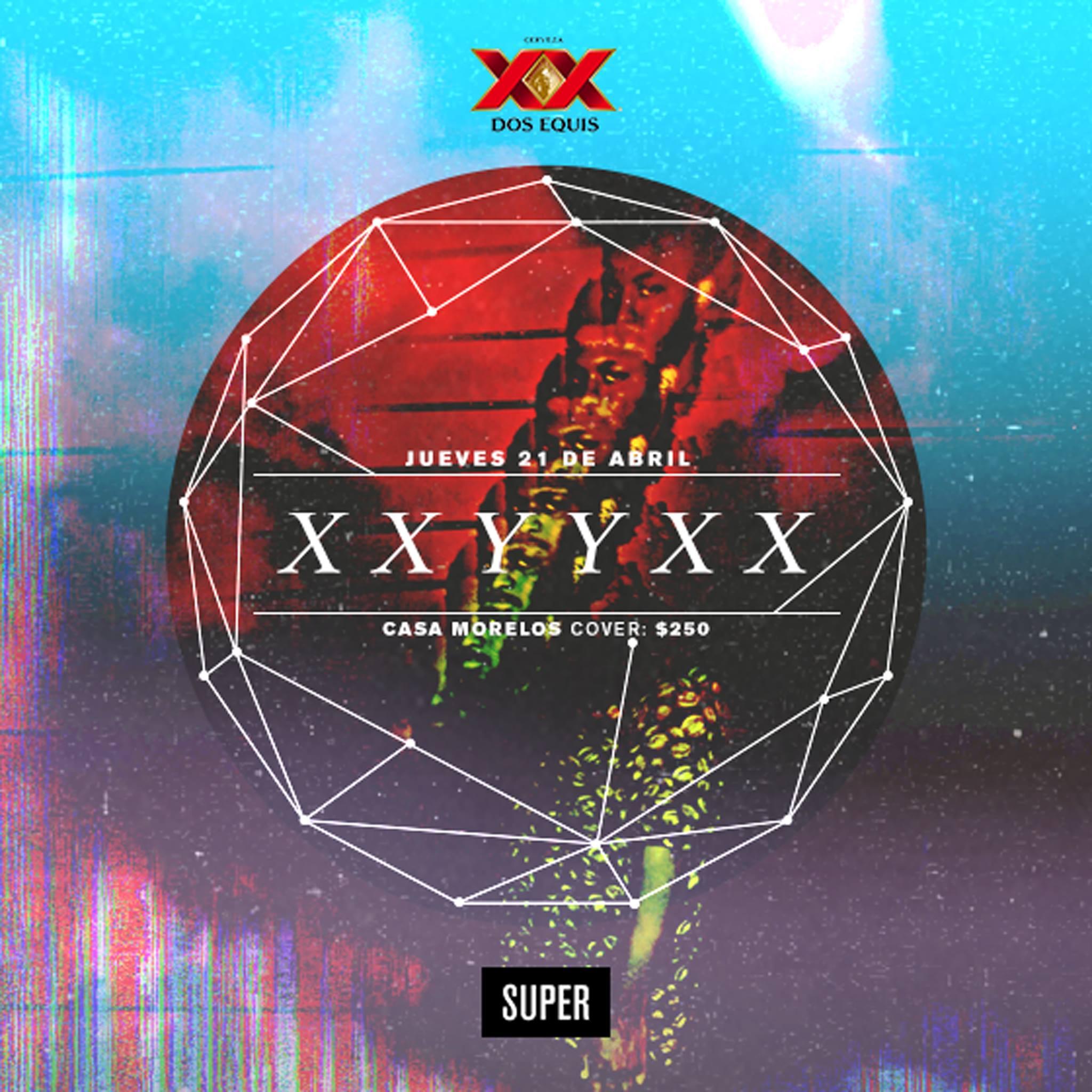 XXYYXX Monterrey 2016