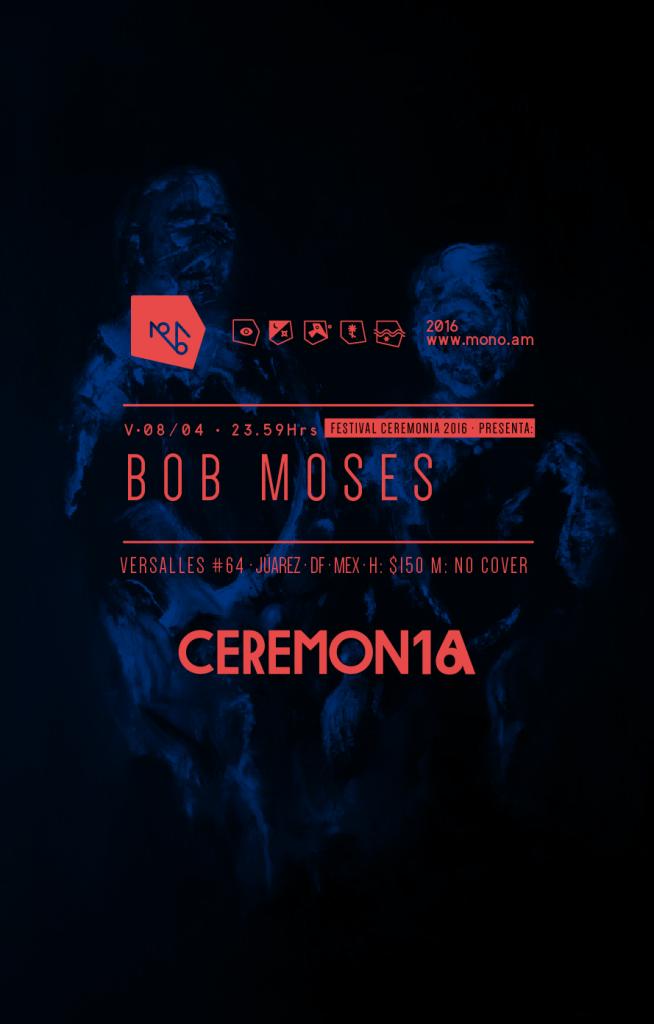 Bob Moses en Mono