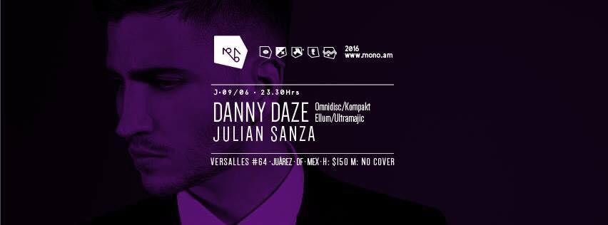 Danny Daze en Mono