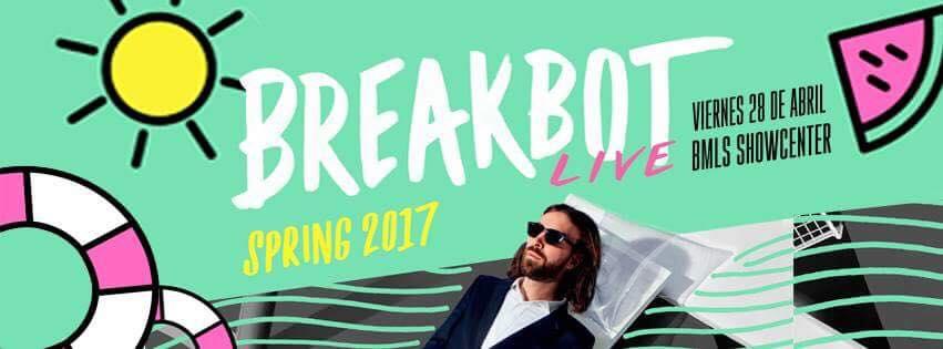 Breakbot Mexico Guadalajara 2017