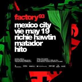 Factory 93 Richie Hawtin Mexico